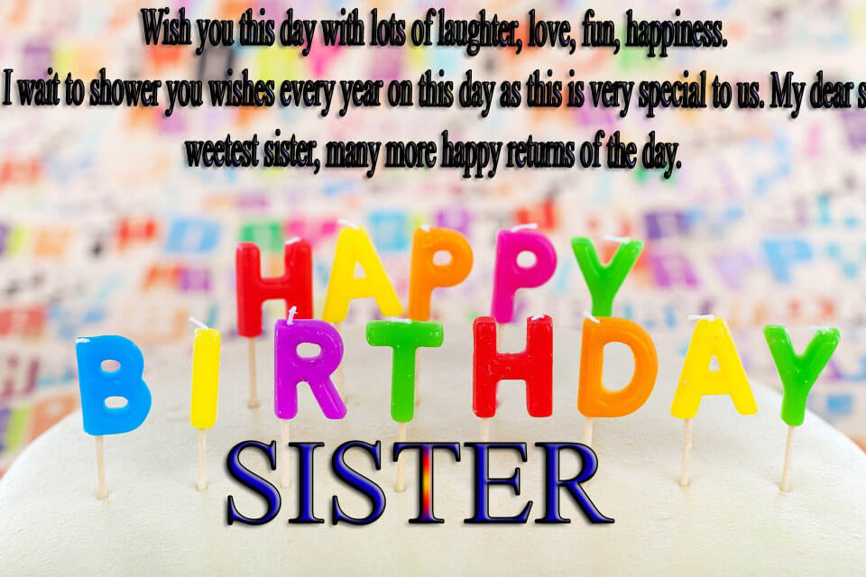 Birthday Wishes For Sister Topbirthdayquotes